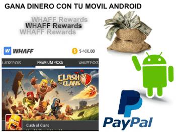 Como ganar dinero extras con tu movil y  WHAFF Rewards