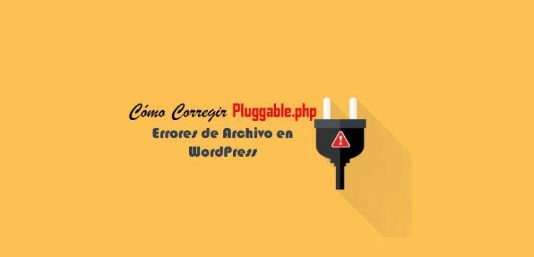 Cómo Corregir Errores Pluggable.php de Archivo en WordPress