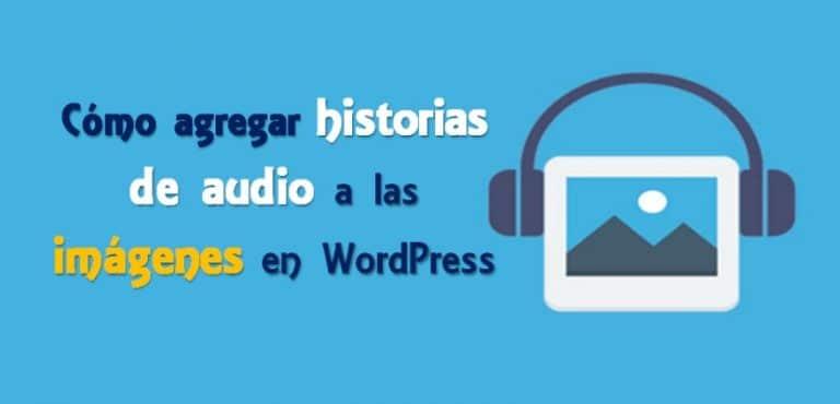 Cómo agregar audio a las imágenes en WordPress