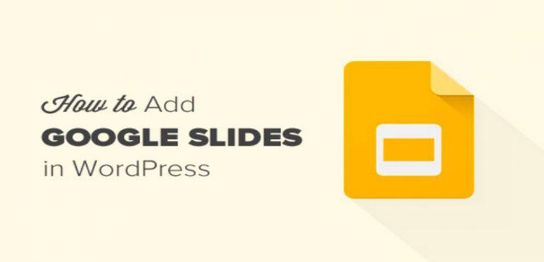 Cómo Añadir Google Presentaciones en Diapositivas para WordPress