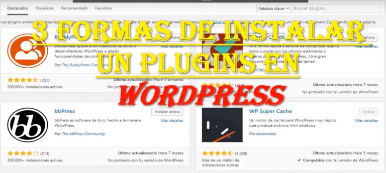 3 formas de como instalar plugins en wordpress