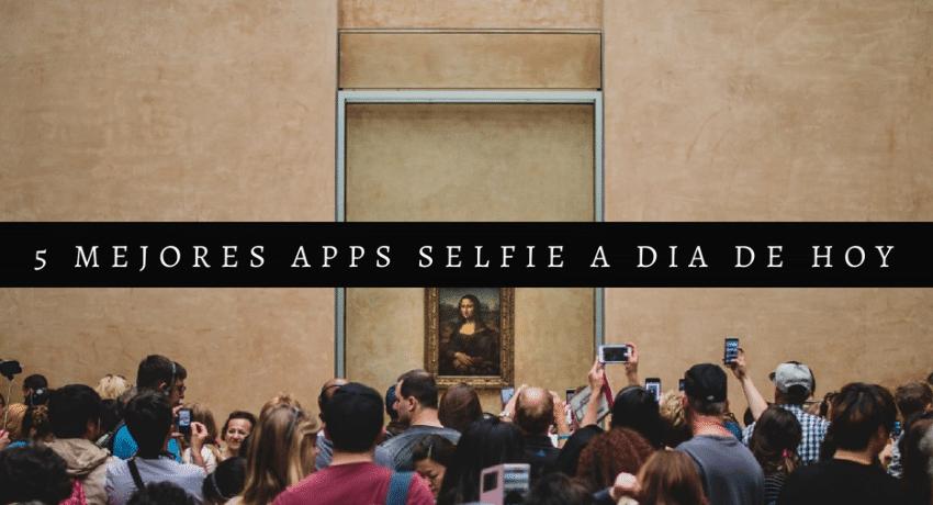 mejores apps selfie