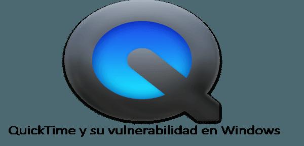 QuickTime _vulnerabilidad_Windows_