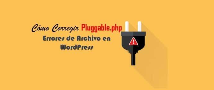 Cómo Corregir Pluggable.php Errores de Archivo en WordPress.jpg