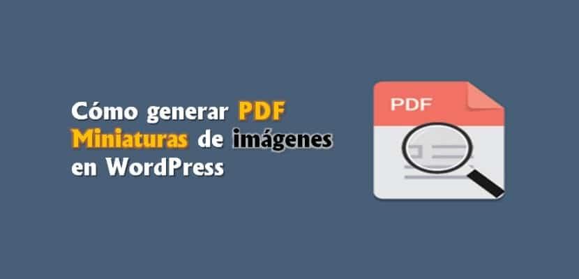 Cómo generar PDF Miniaturas de imágenes en WordPress