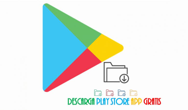 Descargar play store app ultima versión
