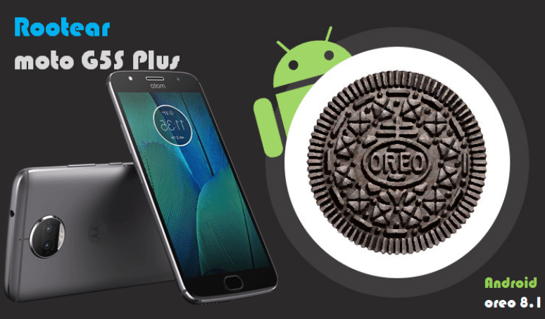 Cómo rootear Moto G5s Plus android oreo 8.1