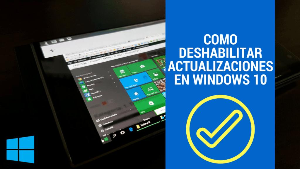 Como Deshabilitar actualizaciones en Windows 10